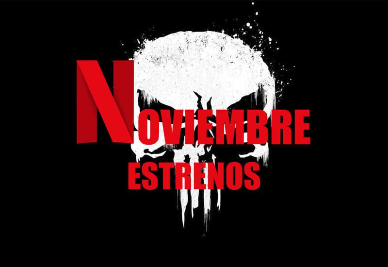 estrenos noviembre netflix